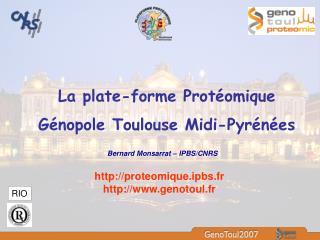 La plate-forme Prot omique  G nopole Toulouse Midi-Pyr n es