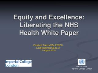 Equity and Excellence: Liberating the NHS Health White Paper