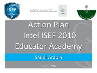 Action Plan  Intel ISEF 2010 Educator Academy