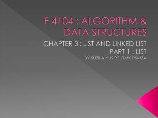 F 4104 : ALGORITHM & DATA STRUCTURES