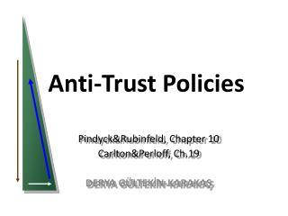 Anti-Trust Policies