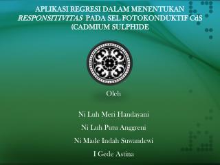 Oleh Ni  Luh Meri Handayani Ni  Luh Putu Anggreni Ni Made Indah  Suwandewi I  Gede Astina