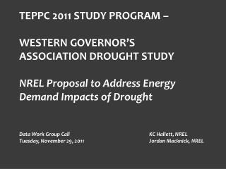 TEPPC 2011 STUDY PROGRAM –  WESTERN GOVERNOR'S ASSOCIATION DROUGHT STUDY