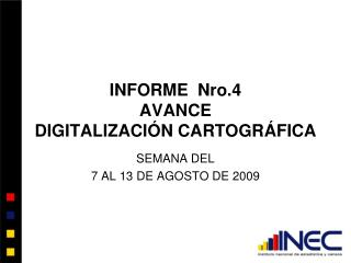 INFORME  Nro.4 AVANCE DIGITALIZACIÓN CARTOGRÁFICA