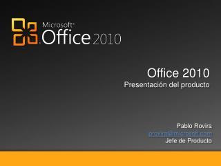 Office 2010 Presentaci�n del producto