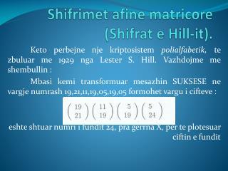 Shifrimet afine matricore  ( Shifrat  e Hill-it).
