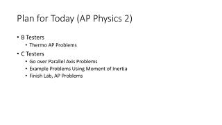 Plan for Today (AP Physics 2)