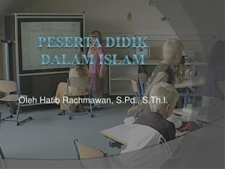 Peserta Didik dalam  Islam