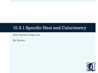 10.3.1 Specific Heat and Calorimetry