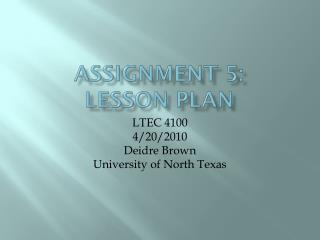 Assignment 5 :  Lesson  Plan