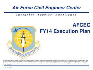 AFCEC FY14 Execution Plan