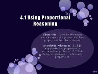 4.1 Using Proportional Reasoning