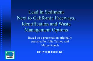 Lead in Sediment  Next to California Freeways, Identification and Waste Management Options