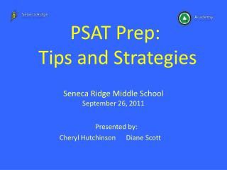 PSAT Prep:   Tips and Strategies
