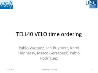 TELL40 VELO time ordering