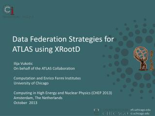 Data  Federation  Strategies for  ATLAS using  XRootD
