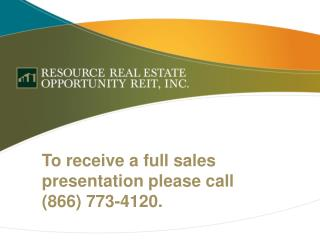 To receive a full sales presentation please call  ( 866) 773-4120.