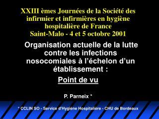 XXIII  mes Journ es de la Soci t  des infirmier et infirmi res en hygi ne hospitali re de France Saint-Malo - 4 et 5 oct