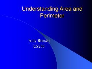Understanding Area and Perimeter
