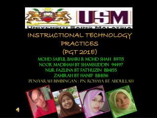INSTRUCTIONAL TECHNOLOGY PRACTICES (PGT 201E)