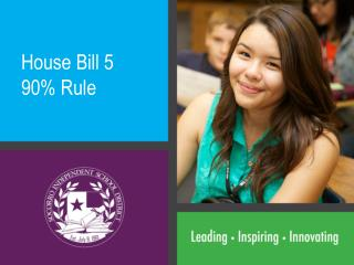 House Bill 5 90% Rule