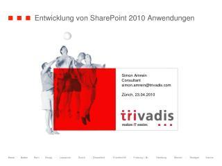 Entwicklung von SharePoint 2010 Anwendungen