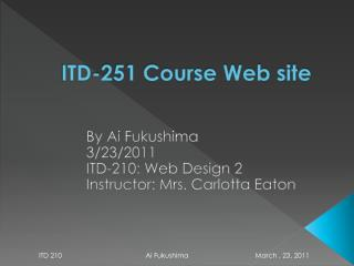 ITD-251 Course Web site