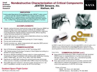 Nondestructive Characterization of Critical Components JENTEK Sensors, Inc. Waltham, MA