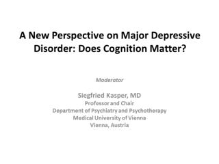 a new perspective on major depressive disorder does cognition matter