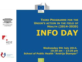 Third  Programme  for the Union's action in the field of Health (2014-2020) INFO DAY