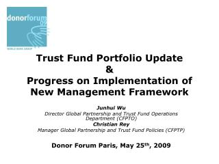 Trust Fund Portfolio Update & Progress on Implementation of  New Management Framework