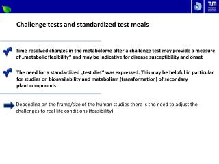 Challenge tests and standardized test meals