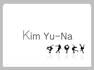 K im Yu-Na