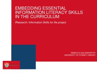 EMBEDDING ESSENTIAL INFORMATION LITERACY SKILLS  IN THE CURRICULUM