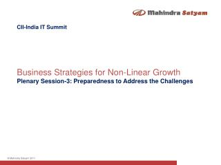 CII-India  IT  Summit Business Strategies for Non-Linear Growth