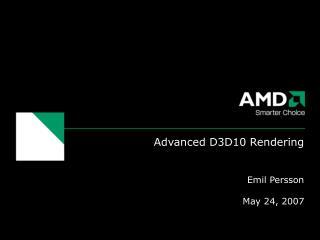 Advanced D3D10 Rendering