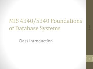 MIS 4340/5340 Foundations  of Database Systems