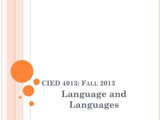 CIED 4013: Fall 2013