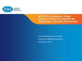 Phil Cowperthwaite FCA, Canada Krajowa Izba Biegłych Rewidentów November 6, 2012