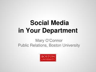 Social Media in Your Department
