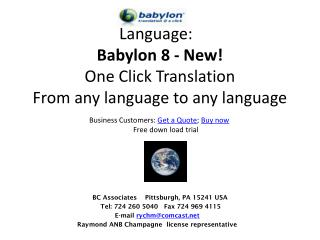 Language:    Babylon 8 - New! One Click Translation From any language to any language