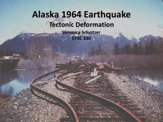 Alaska 1964  Earthquake Tectonic Deformation