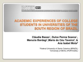 Academic experiences of college students in universities of the south region of brazil