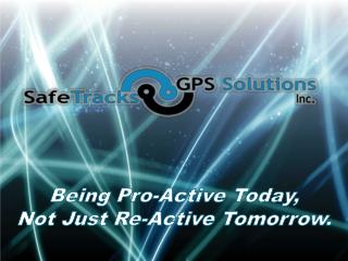 Being Pro-Active Today, Not Just Re-Active Tomorrow.