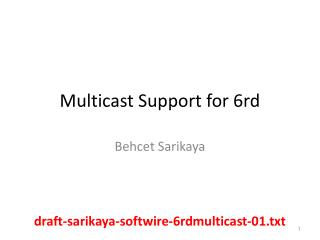 Multicast Support for  6rd