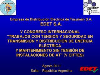 Empresa de Distribución Eléctrica de Tucumán S.A.  EDET S.A.