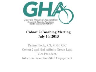 Cohort 2 Coaching Meeting July  10,  2013