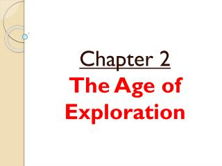 Chapter 2 The Age of Exploration