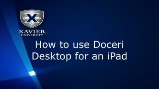 How to use  Doceri  Desktop for an  iPad