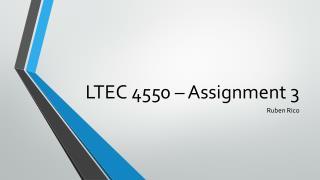 LTEC 4550 – Assignment 3